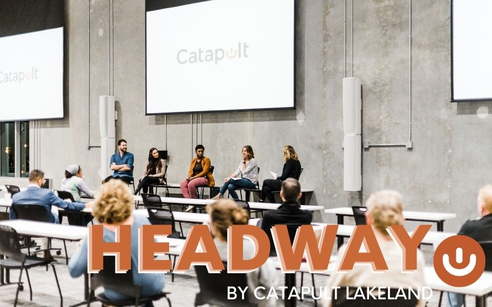 Headway Live Podcast by Catapult Lakeland